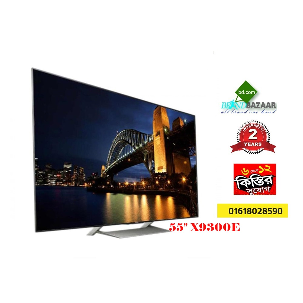 Sony 55″ 4K HDR TV Price in Bangladesh | 55″ X9300E